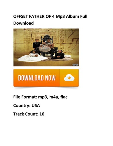 Free#Zip} OFFSET FATHER OF 4 Mp3 Album Download by {{!@#Zip~Free