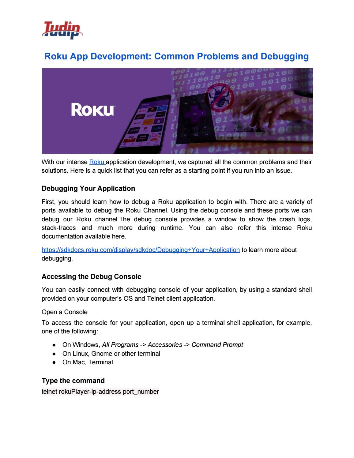 Roku App Development: Common Problems and Debugging by Tudip - issuu