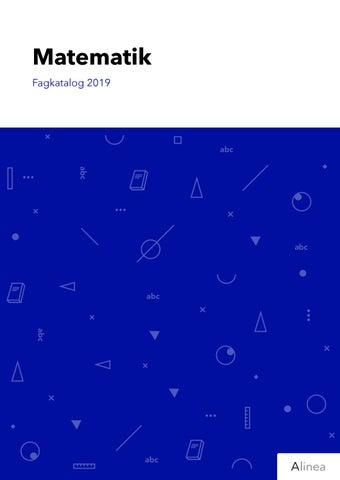 84e797d8 Matematik Fagkatalog 2019 by Alinea - issuu
