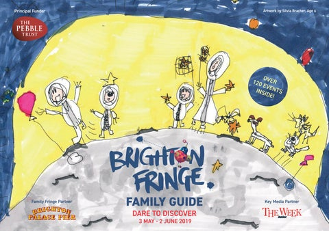 Brighton Fringe Family Guide 2019 By Brighton Fringe Issuu