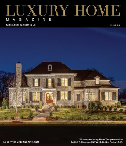Luxury Home Magazine Greater Nashville Issue 5.1