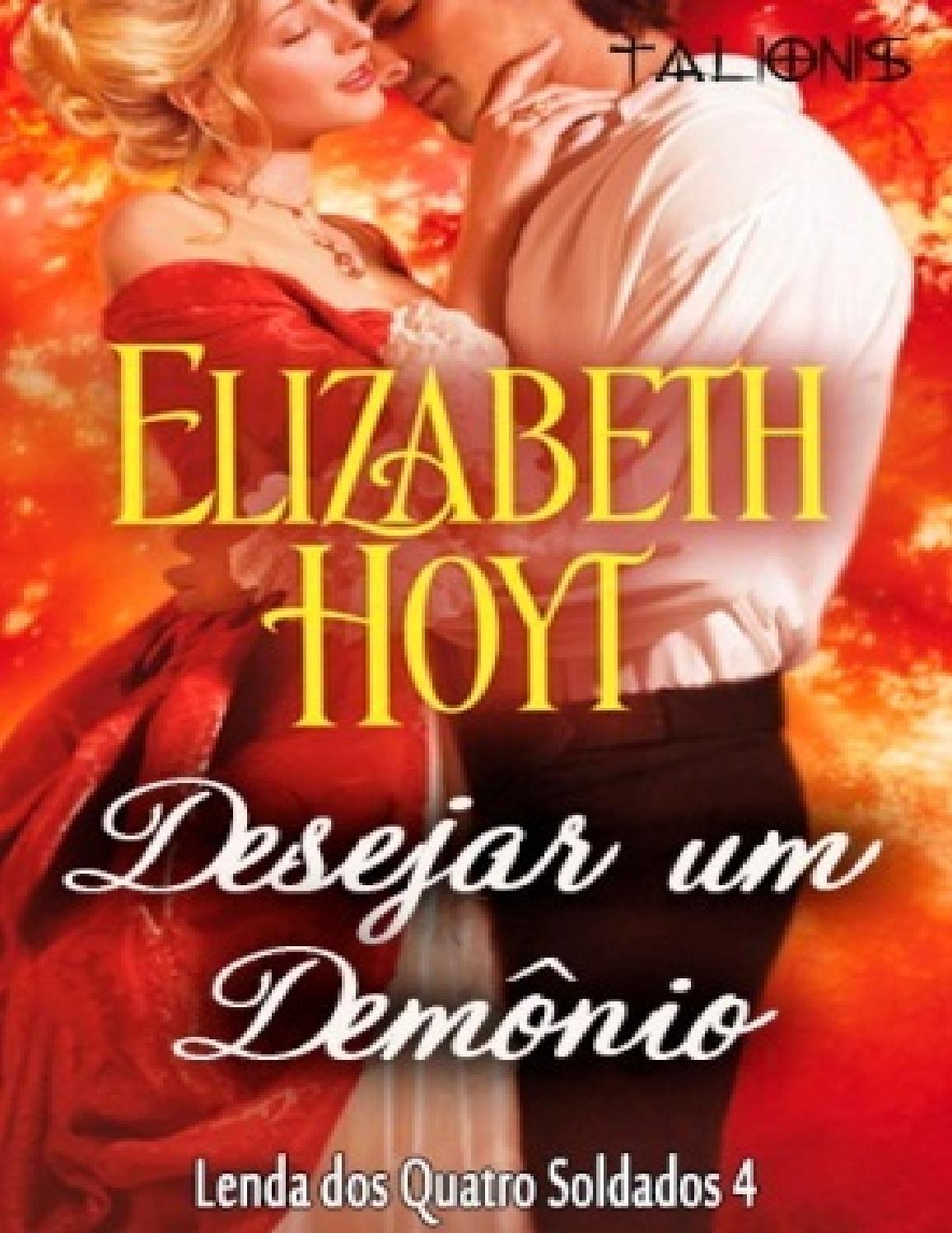 d099ff75f Desejar um Demônio- Elizabeth Hoyt by Grazielle Correa - issuu