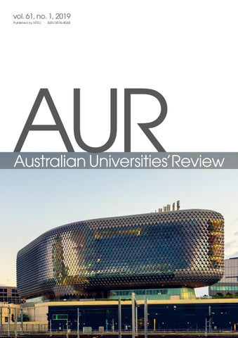 Australian Universities' Review, vol  61, no  1 by NTEU - issuu