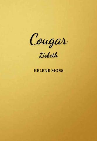 9b2e8ed7b30 Cougar - Teine raamat by helene.mosss - issuu