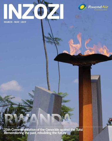 sale retailer 8bf49 414af RwandAir Inzozi Magazine March 2019 by Inzozi Magazine - issuu