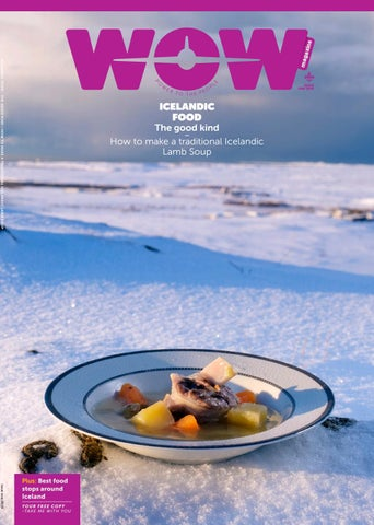 Wow Magazine Issue 1 2019 Icelandic Food By Wow Air Issuu