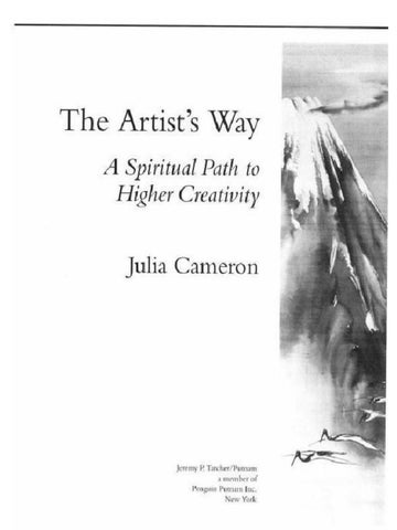 The Artist's Way_ A Spiritual Path to Higher Creativity by