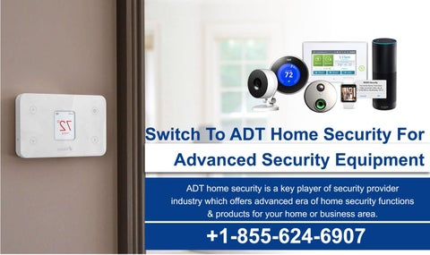 Adt Home Security Systems >> Dial 1 855 624 6907 Adt Home Security System To Secure Your