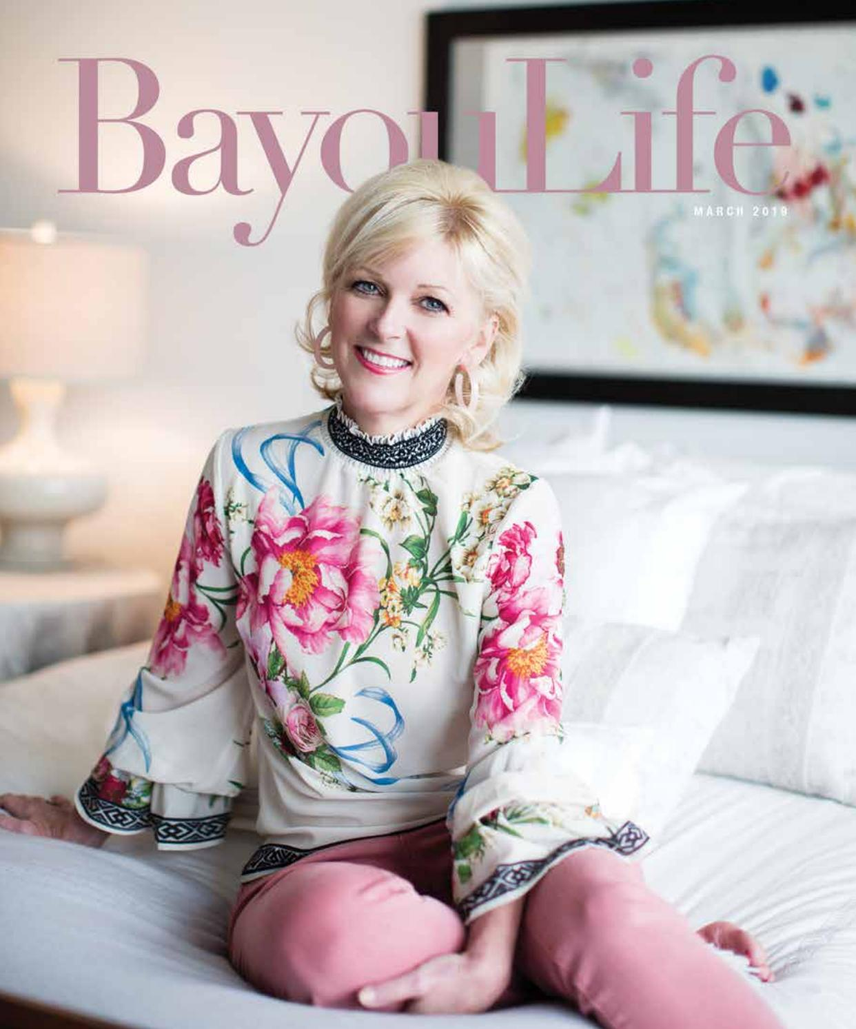 c61db0a414e BayouLIfe March 2019 by BayouLife Magazine - issuu
