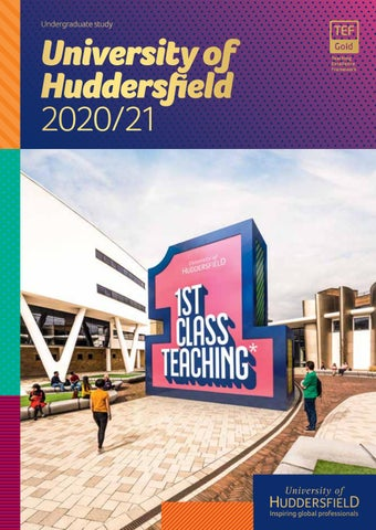 University of Huddersfield Undergraduate Prospectus 2020/2021 by