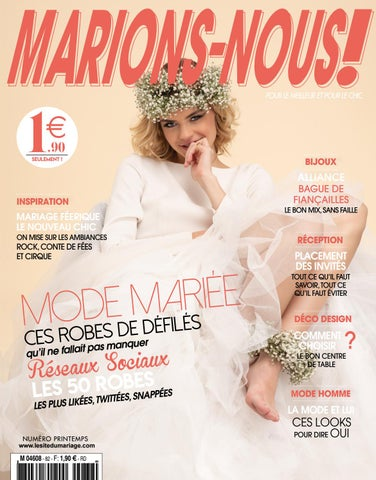 Printemps 2019 Mariage By Nous N°82 Issuu Le Site Marions Du WDHIEY29