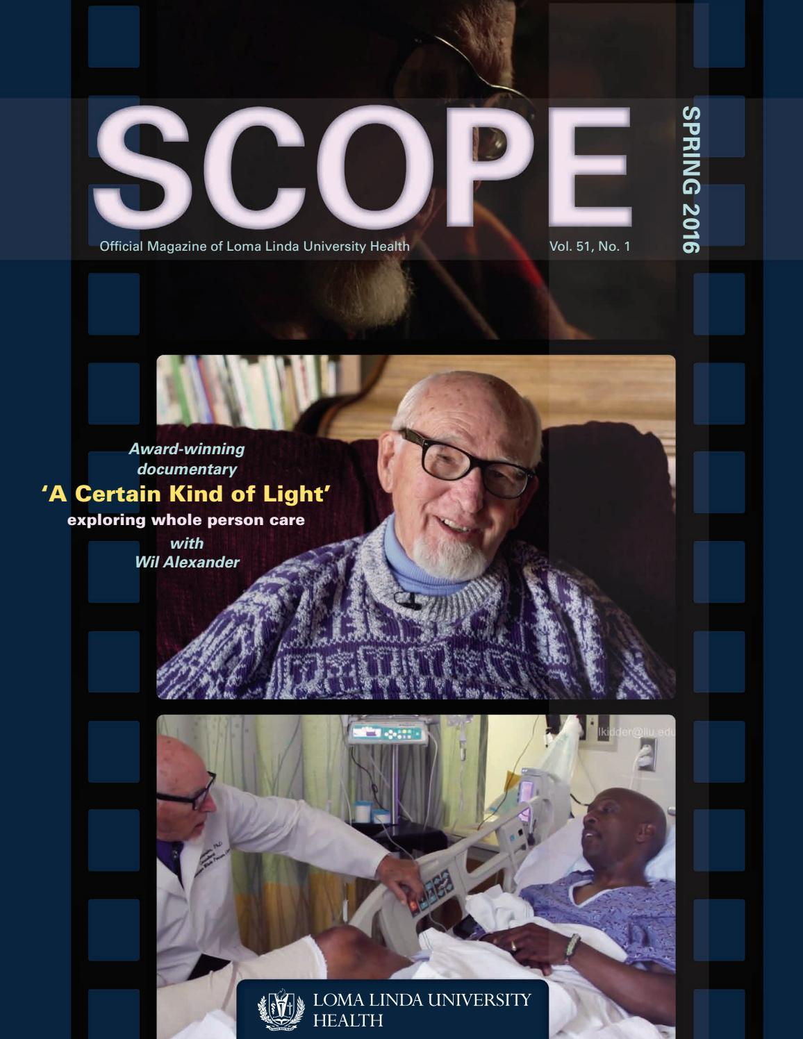 Scope Spring 2016 - Vol  51 No  1 by Loma Linda University