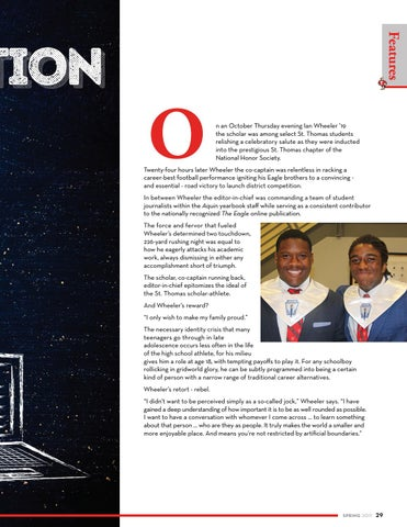 Page 29 of The scholar, co-captain running back, editor-in-chief epitomizes the ideal of the St. Thomas scholar-athlete.