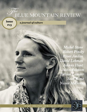 34eabed8515b7 The Blue Mountain Review Issue 13 by CollectiveMedia - issuu