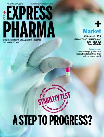Express Pharma (Vol 14, No 9) March 01-15, 2019 by Indian Express