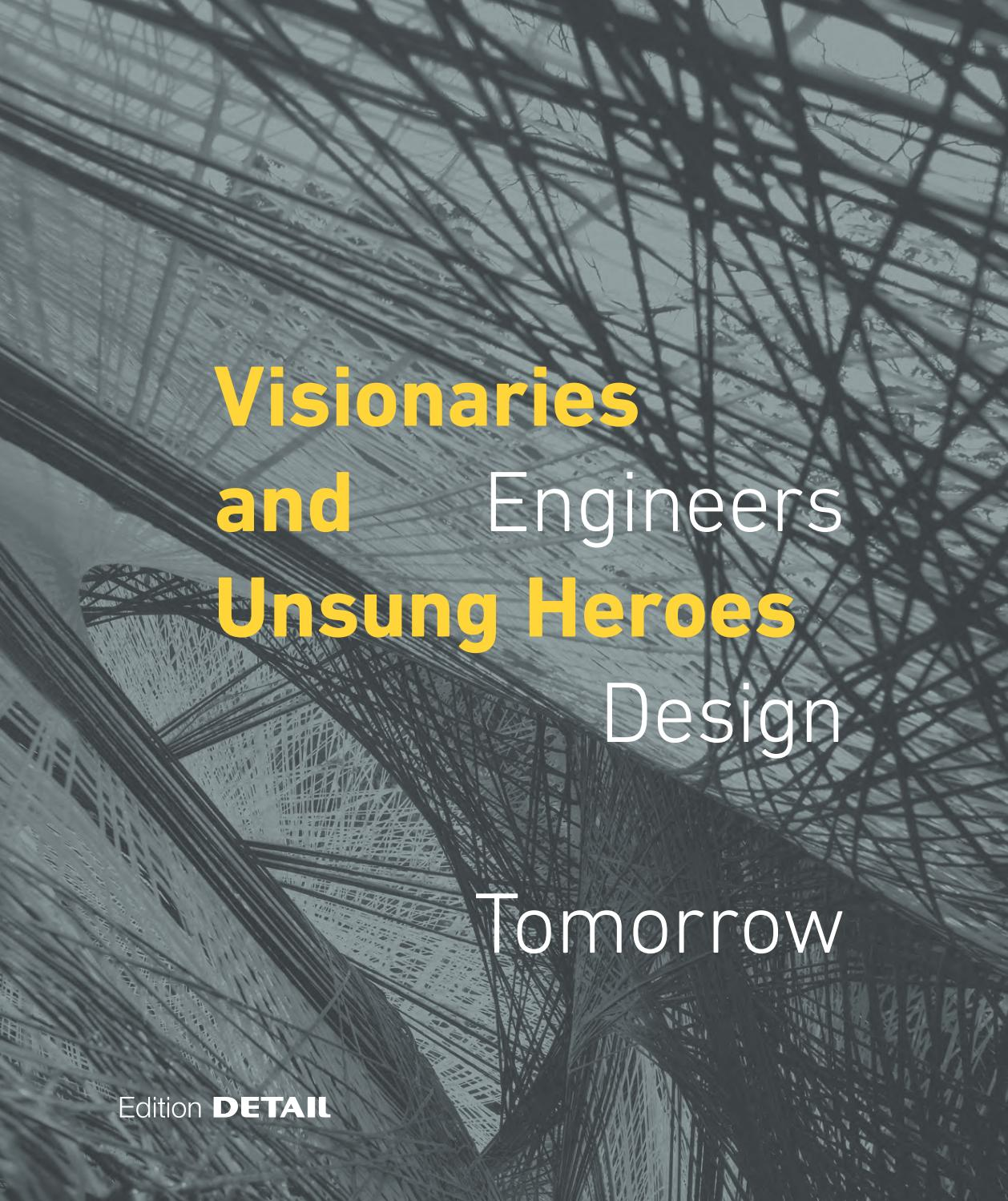 Visionaries and Unsung Heroes by DETAIL - issuu