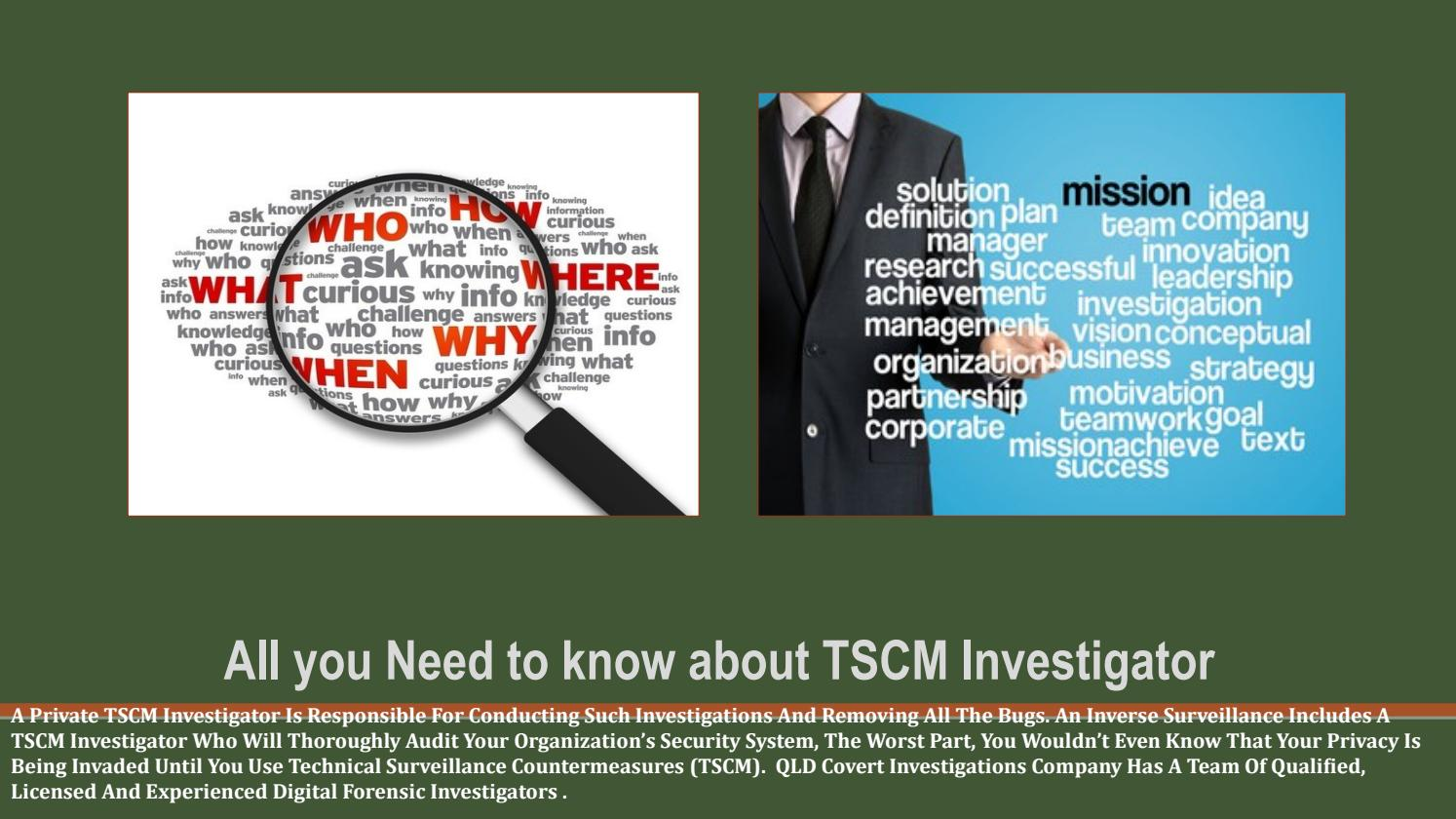 All you Need to know about TSCM Investigator by qldcovertpi