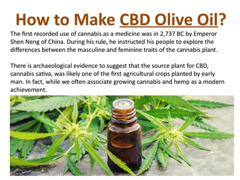 How to Make CBD Olive Oil? by Jim Dunham - issuu