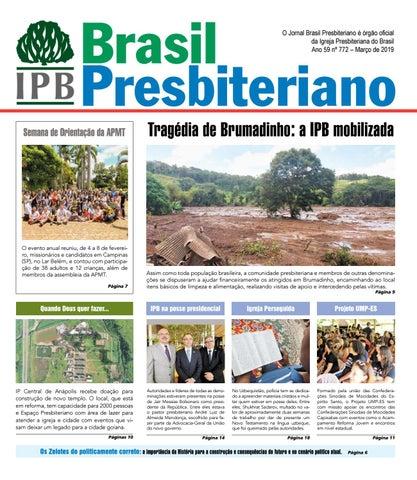 2cf9def61 Brasil Presbiteriano O Jornal Brasil Presbiteriano é órgão oficial da Igreja  Presbiteriana do Brasil Ano 59 nº 772 – Março de 2019