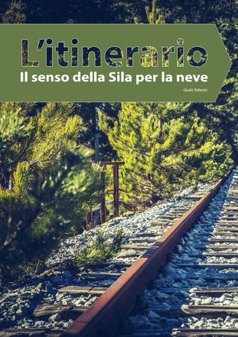 Page 110 of Calabria - Itinerario, Il senso della Sila per la neve