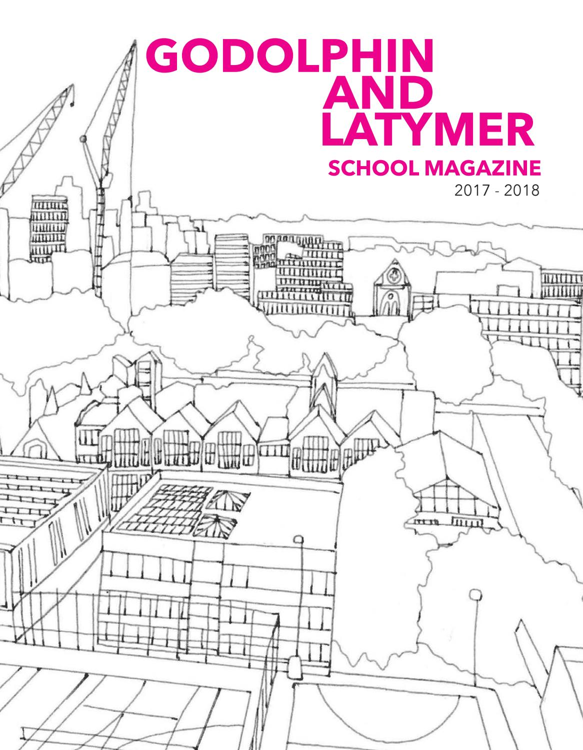 The Godolphin and Latymer School Magazine 2017 - 2018 by