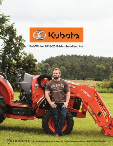 62b6482ef50 Fall Winter 2018-19 Kubota Merchandise Catalog by Powertex Group - issuu