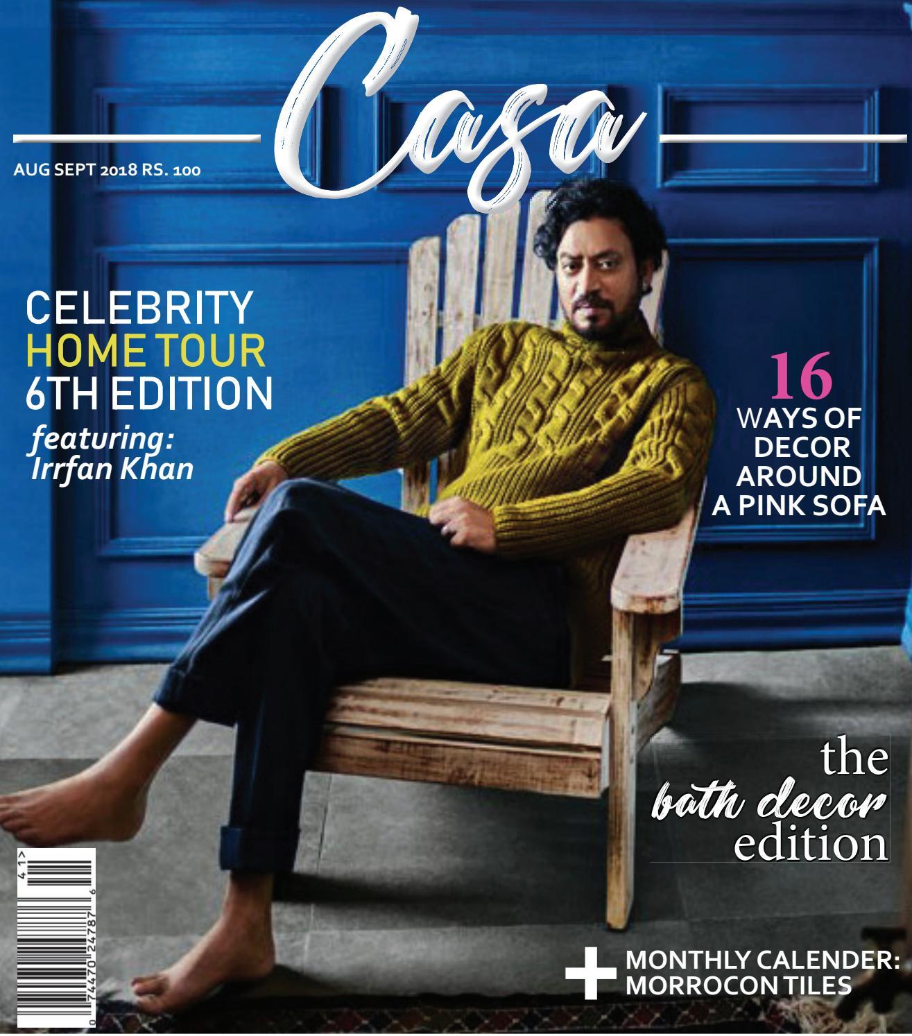 Casa Home Decor Magazine India Aug 2018 By Hansa A Hatrote Issuu