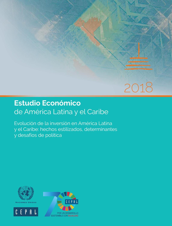 c8d4c4703107 Estudio Económico de América Latina y el Caribe 2018 by ...