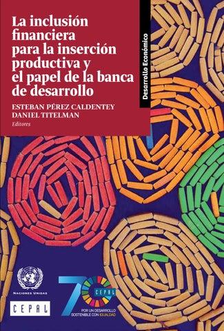 La Inclusión Financiera Para La Inserción Productiva Y El