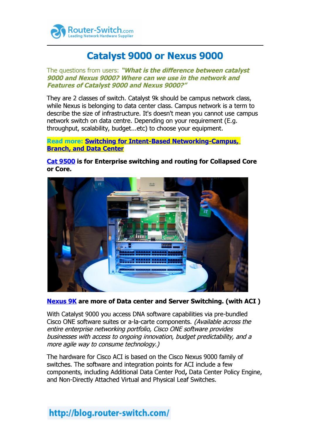 Catalyst 9000 or Nexus 9000? by Yejian HK - issuu