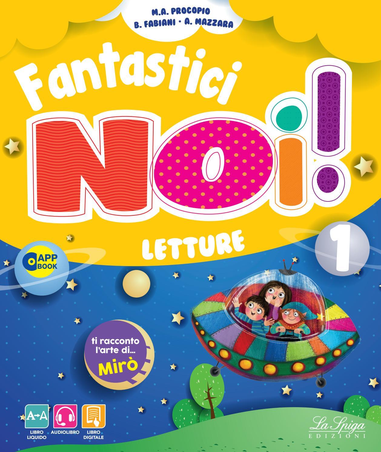 Fantastici Noi Letture By Eli Publishing Issuu