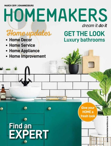 Homemakers Johannesburg March 2019 By Homemakers Issuu