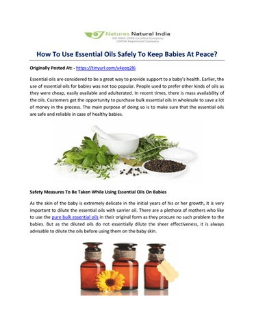 How To Use Essential Oils Safely To Keep Babies At Peace? by Natures