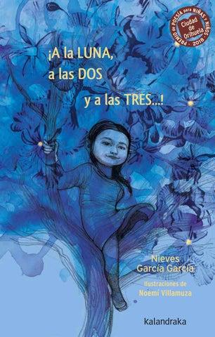 Resultado de imagen de ¡A la LUNA, a las DOS y a las TRES...! Nieves García y Noemí Villamuza