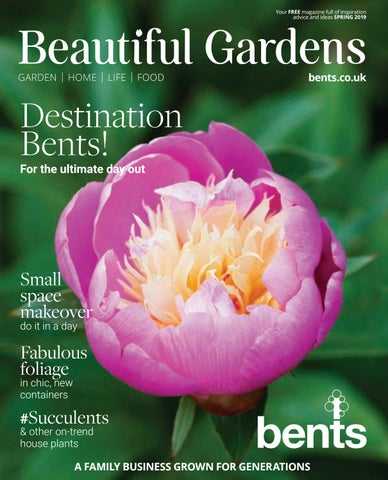 Beautiful Gardens Magazine 2019 By Bentsgarden Issuu