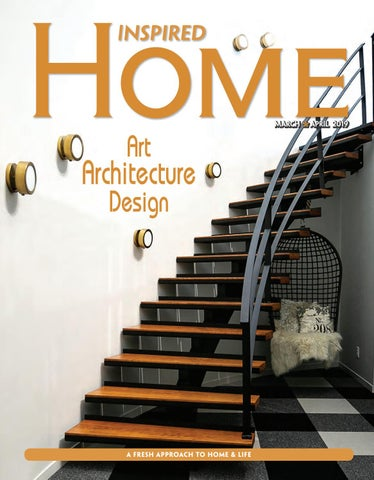 d7aaa8b05d7 Fargo Inspired Home Magazine March April 2019 by Inspired Home ...