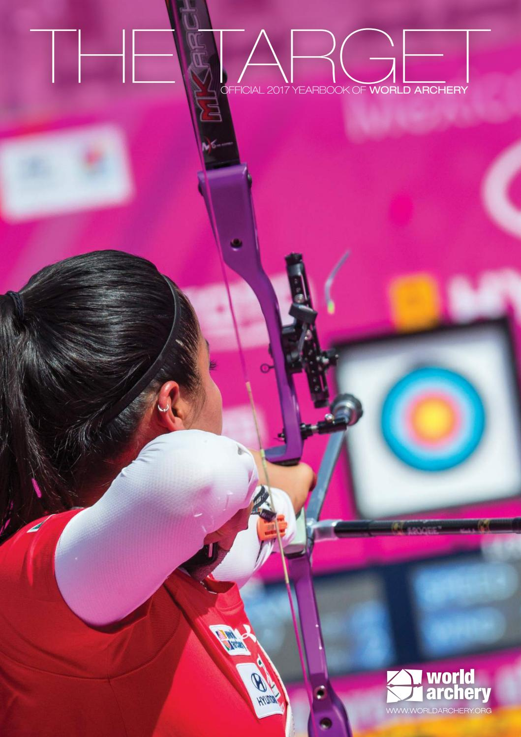 The Target: 2017 Yearbook by World Archery issuu