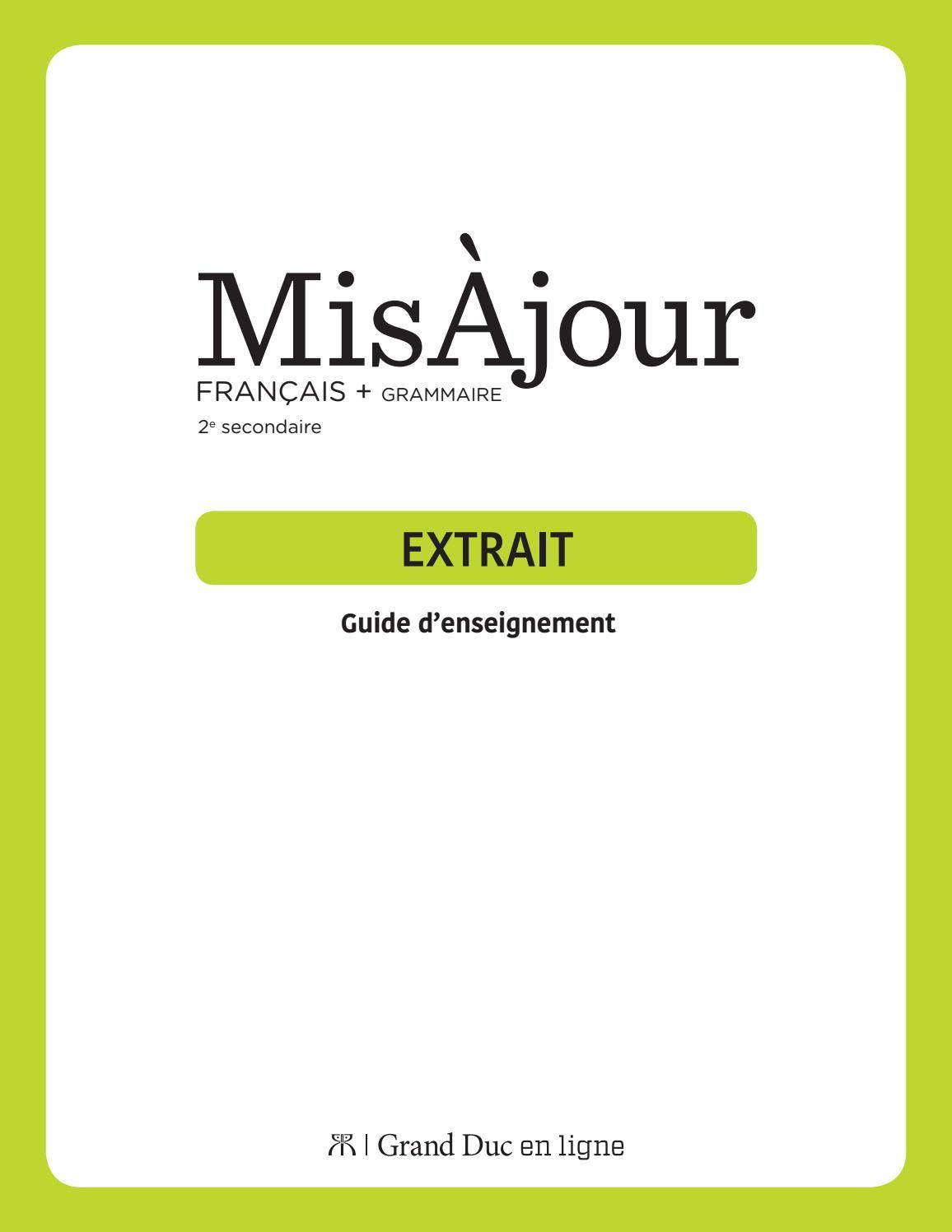 Misajour Francais Grammaire 2 Guide D Enseignement By Editions Grand Duc Issuu
