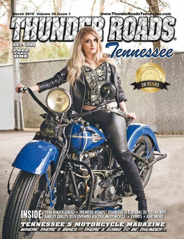 Thunder Roads Magazine Tennessee March 2019 by Thunder Roads