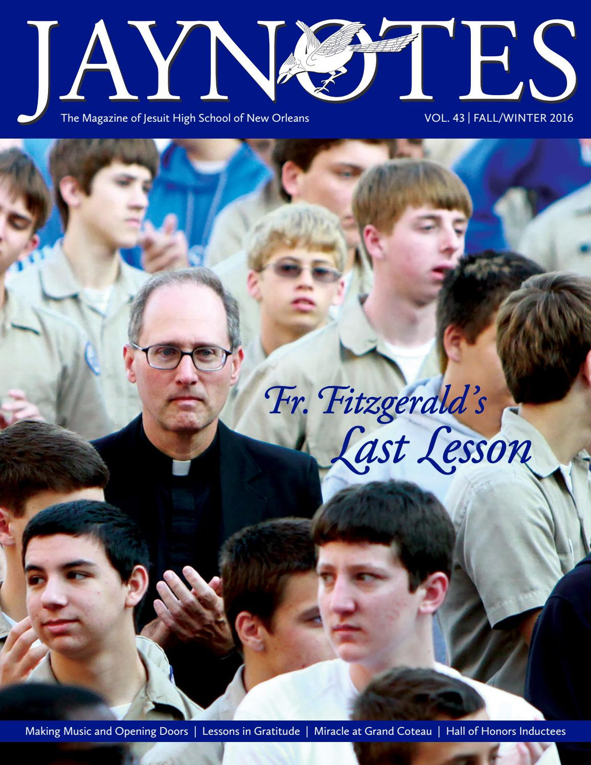 Jaynotes | Vol  43 No  1 | Fall/Winter 2016 by Jesuit High