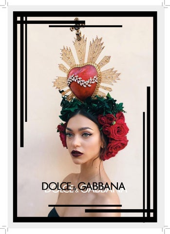 6b30b25b34a573 SHEFFIELD INSTITUTE OF ARTS SHEFFIELD HALLAM UNIVERSITY  DOLCE   GABBANA  MARKETING REPORT  BY  KRISTY HAO YIN LIU  BA (HONS) FASHION MANAGEMENT   ...