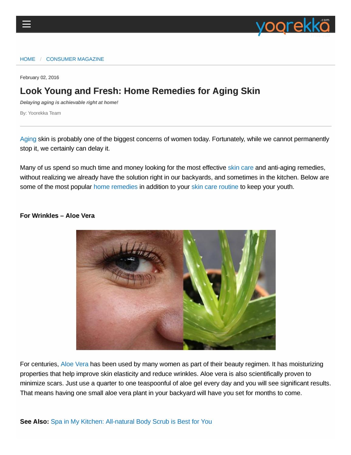 Look Young And Fresh Home Remedies For Aging Skin By Yoorekka Issuu