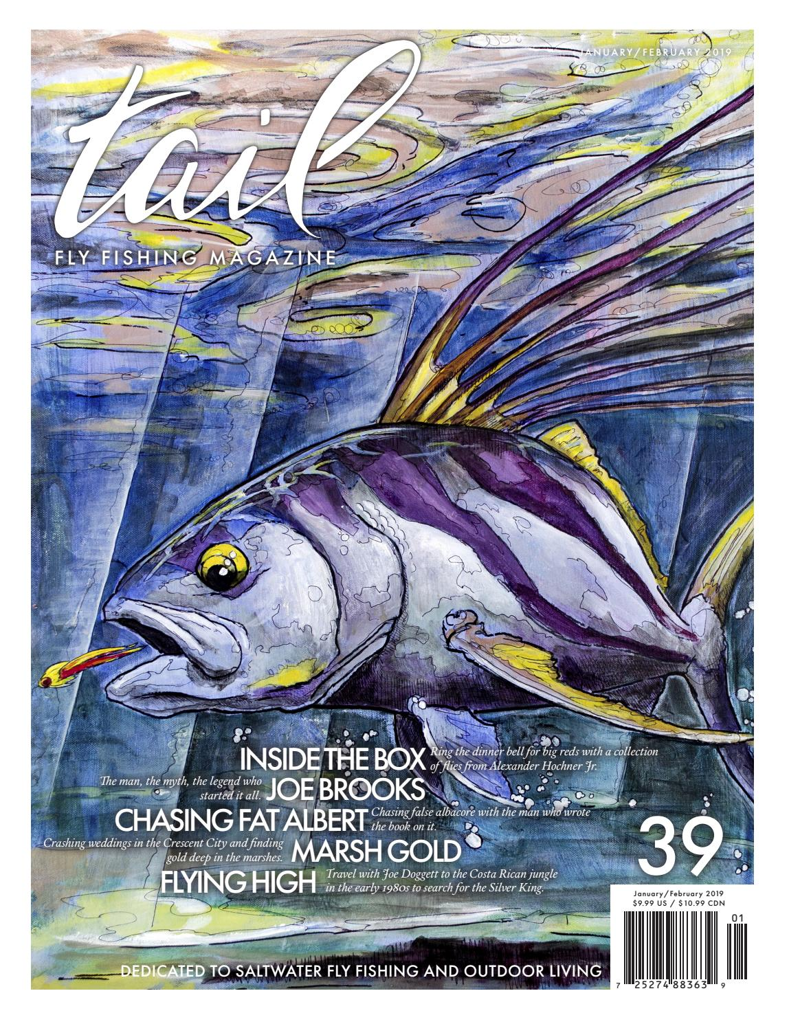 Tail Fly Fishing Magazine Issue 39 January February 2019 By Tail
