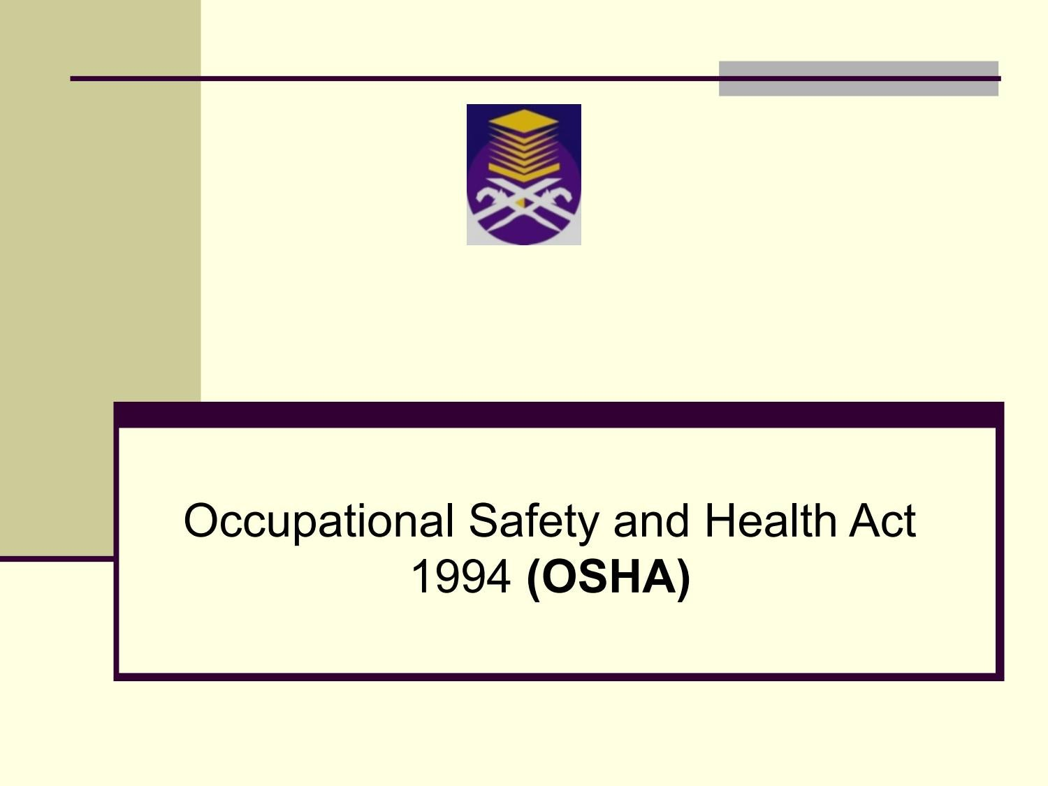 Occupational Safety And Health Act 1994 Malaysia