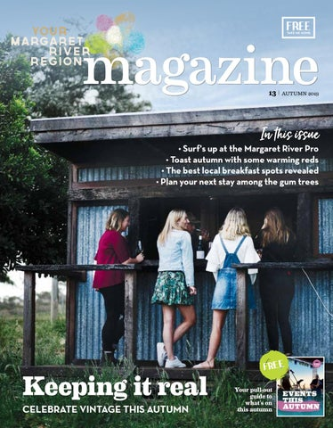 025111f959c4d1 Your Margaret River Region Autumn 2019 by Premium Publishers - issuu