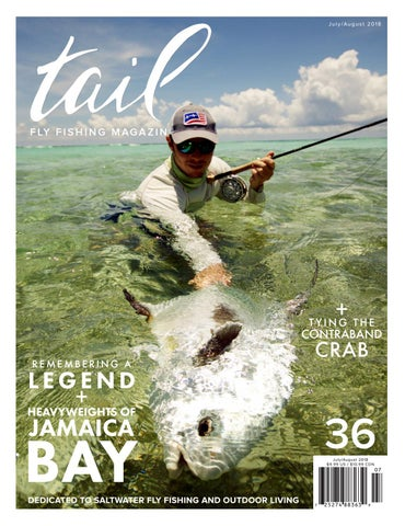 b528777086d25 Tail Fly Fishing Magazine Issue 36 - July August 2018 by Tail Fly ...