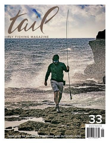 Tail Fly Fishing Magazine Issue 33 - January/February 2018