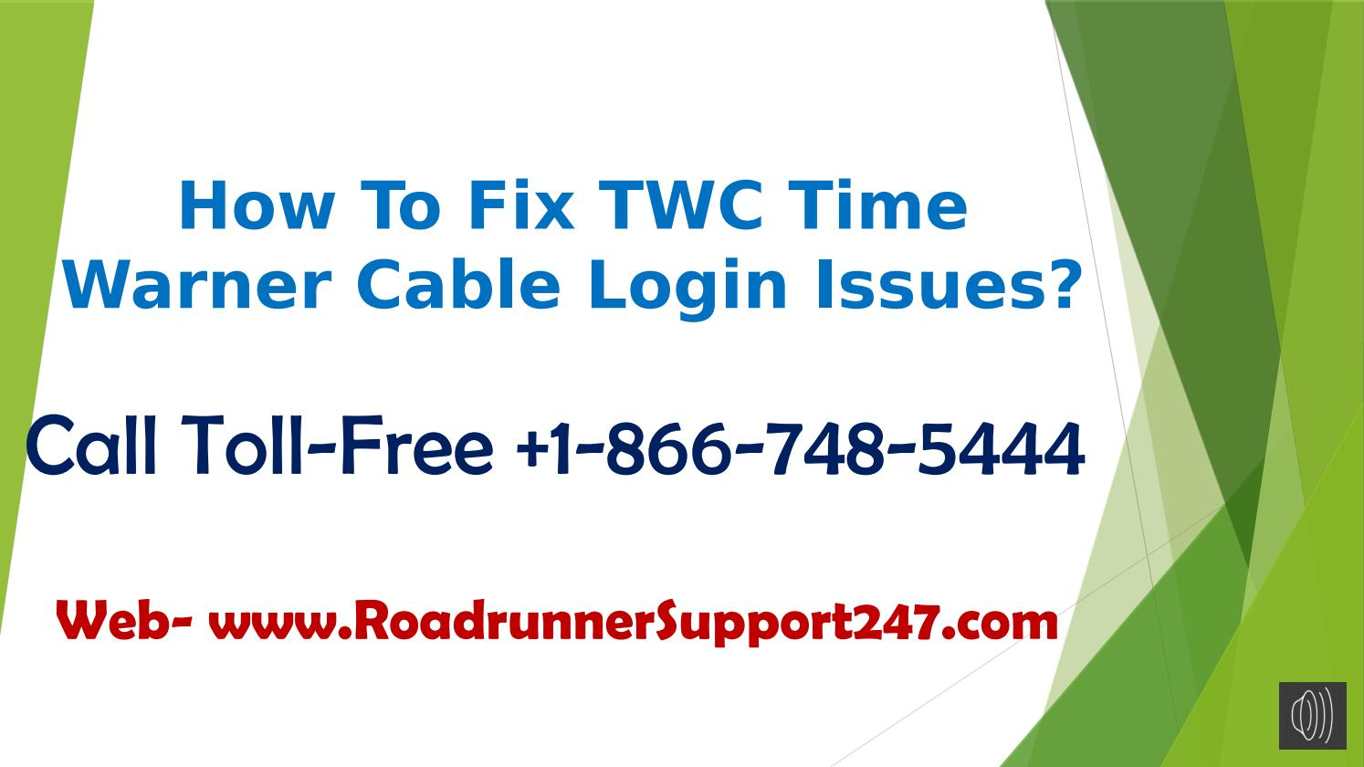How to Fix TWC Time Warner Cable Login Issues ? Call +1-866