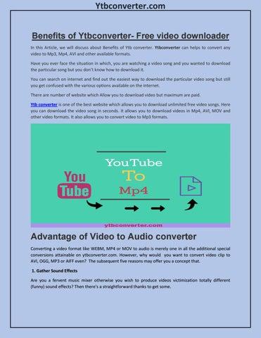Benefits of Ytbconverter-Free video downloader