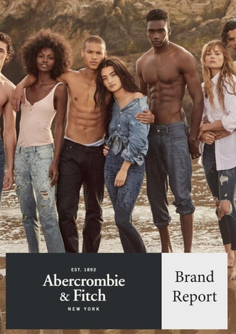 8437b05df8a Abercrombie   Fitch Marketing Brand Report by Charlotte Roulstone ...